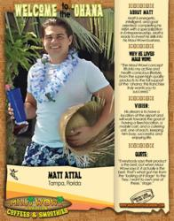 Matt Attal, Maui Wowi Franchisee