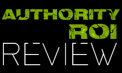 Authority ROI Review | Authority ROI Training