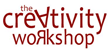 The Creativity Workshop Focusing on Different Aspects of Creativity in...
