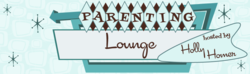 Parenting Lounge hosted by Holly Homer