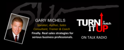 Turn It Up A Notch with Gary Michels