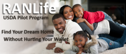 RANLife.  USDA Pilot Program.  Find Your Dream Home Without Hurting Your Wallet.