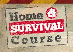 Home Survival Course
