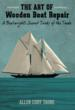 """The Art of Wooden Boat Repair: A Boatwright's Secret Tricks of the Trade"" by Allen Cody Taube, An Updated, Revised Edition of ""The Boatwright's Companion,"" Goes on Sale"