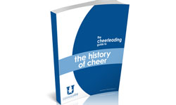 The newest free cheerleading guide from Cheerleading Blog University, a feature of the Cheerleading Blog supported by cheer expert Campus Teamwear, focuses on the history of cheerleading and is available for download.