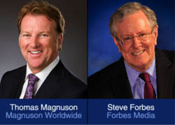 Thomas Magnuson and Steve Forbes.