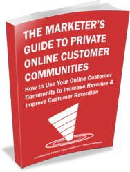 The Marketer's Guide to Private Online Customer Communities - Download it at socious.com