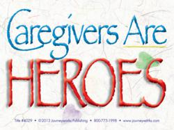 Caregivers are Heroes magnet