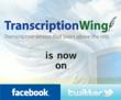 TranscriptionWing Joins Facebook and Twitter