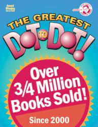 Greatest Dot-to-Dot Books have sold over 3/4 million books