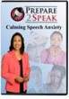 Calming Speech Anxiety