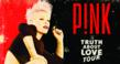 Pink Truth About Love 2013 Tour tickets