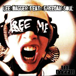 Lee Dagger feat. Freedah Soul - Free Me
