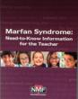 """Marfan Syndrome: Need-to-Know Information for the Teacher"" Now Available"