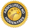 Absolutely No Hidden Fees