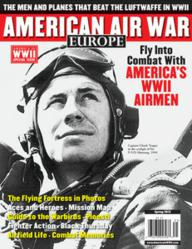 The cover of AMERICAN AIR WAR: EUROPE, the new Spring 2013 special issue from AMERICA IN WWII magazine.