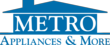 Metro Appliances & More Selects DL Media as Advertising Agency of...