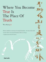 "Cover image of the book, ""Where You Become True Is The Place Of Truth"""