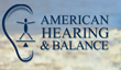 Top Provider of Hearing Aids in Marina del Rey CA, American Hearing & Balance, Now Offers New Balance Disorder Treatment