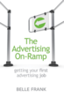 The Advertising On-Ramp: New Book Tells the Secrets of Getting That...