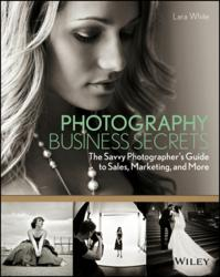 Photography Business Secrets, book, Lara White