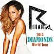 Rihanna Tickets in High Demand as 2013 Diamonds World Tour Gains Momentum According to eCity Tickets