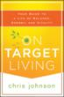 New Book &amp;quot;On Target Living: Your Guide to a Life of Balance,...