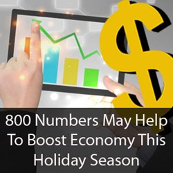 800 numbers may help to boost economy this holiday season
