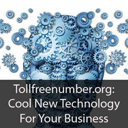 Tollfreenumber.org: Cool New Technology for Your Business