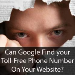 Can Google Find your Toll-free phone number on your website?