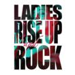 Ladies Rise Up and Rock