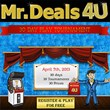 MrDeals4U.com Announces 30 Day Play Tournaments Starting on April 7th