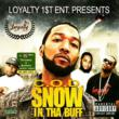 "Coast 2 Coast Presents the ""Snow In Tha Buff"" Mixtape by C.O.D."