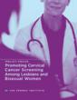 Lesbians and Bisexual Women Lag Behind Heterosexual Women in Receiving Adequate Cervical Cancer Screening, Despite Being Equally at Risk for Cervical Cancer