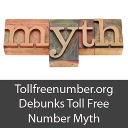 Tollfreenumber.org Debunks myth that toll free numbers are outdated by releasing information about skyrocketing sales of 800 numbers