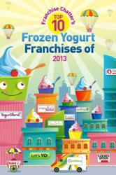 Franchise Chatter's Top 10 Frozen Yogurt Franchises of 2013
