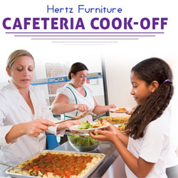 Nominate your favorite cafeteria worker in Hertz Furniture's Cafeteria Cookoff Contest!