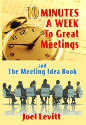 10 Minutes a Week to Great Meetings