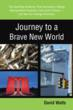 Author, Whistle-Blower Reveals Government Secrets in New Book Journey to a Brave New World
