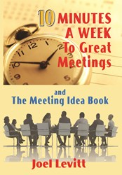 10 Minutes a Week to Great Meetings