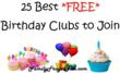 25 Best FREE Birthday Clubs