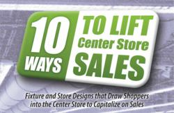 10 Ways to Lift Center Store Sales