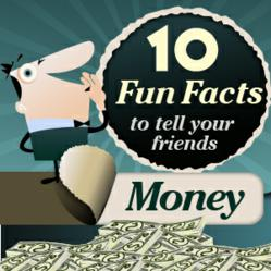 10 Fun Facts About Money: An Infographic Published by OnlineLoan24.com