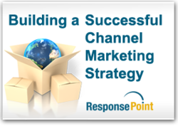 Building a Successful Channel Marketing Strategy