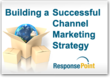 Learn How to Increase the ROI of Channel Marketing Programs With...