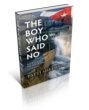 The Boy Who Said No by Patti Sheehy is Now Available Nationwide
