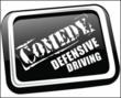 Comedy Defensive Driving is Proud to Announce its 2013 Sponsorship of...