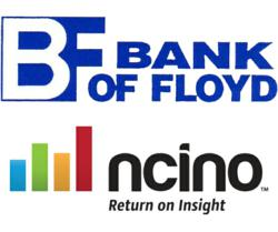 Combination of nCino's CRM and loan origination tools will streamline processes at Bank of Floyd.