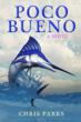 Story Arts Media Publishes Poco Bueno - a New Novel About a Young Man's Decision to Escape the Rat Race