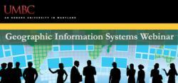 UMBC GIS Graduate Programs Webinar